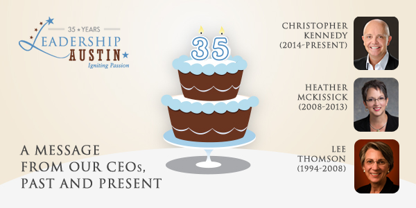 Celebrating 35 Years: A Message from Leadership Austin's CEOs, Past and Present