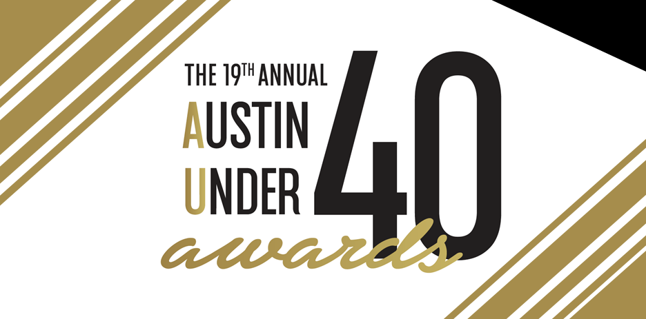 Congratulations to Austin Under 40 Finalists